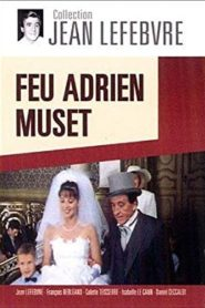 Feu Adrien Muset