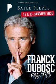 Franck Dubosc – Fifty Fifty