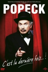 Popeck – C'est la dernière fois… !