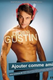 Didier Gustin – Ajouter Comme Ami
