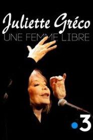 Juliette Gréco une femme libre