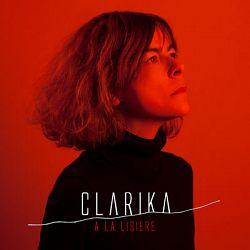 Clarika - À la lisière