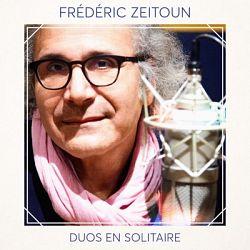Frédéric Zeitoun - Duos en solitaire