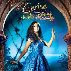 Cerise Calixte - Cerise chante Disney