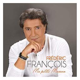 Frederic François - Ma petite maman
