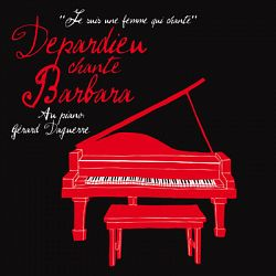 Gérard Depardieu - Depardieu chante Barbara