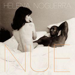 Helena Noguerra - Nue