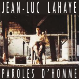 Jean-Luc Lahaye - Paroles d'homme