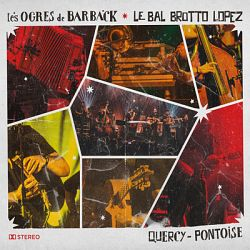 Les Ogres de Barback - Quercy Pontoise