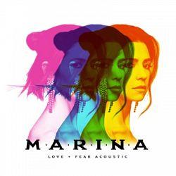 MARINA - Love + Fear (Acoustic)