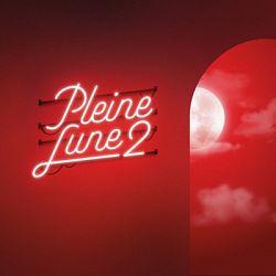 Scylla & Sofiane Pamart - Pleine Lune 2