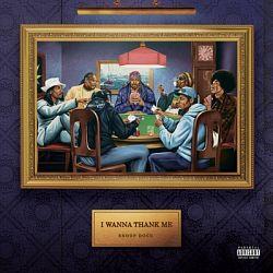 Snoop Dogg-I Wanna Thank Me