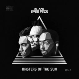 The Black Eyed Peas - Masters Of The Sun Vol 1