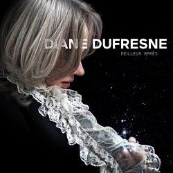 Diane Dufresne - Meilleur après
