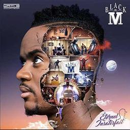 Black M – Eternel insatisfait