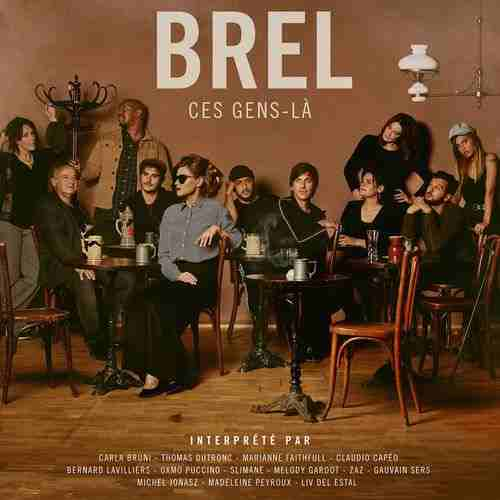 Multi-interprètes - Brel - Ces gens-là