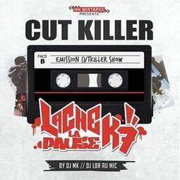 Cut Killer Presente Lache La Pause K7