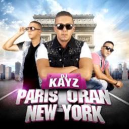 DJ Kayz - Paris Oran New-York