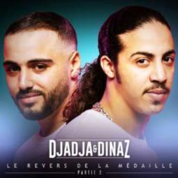 Djadja & Dinaz - Le revers de la medaille - Partie 2