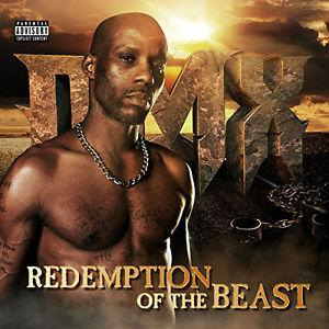 DMX – Redemption Of The Beast