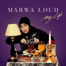 Marwa loud – My Life