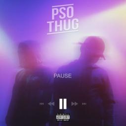 PSO THUG - Pause
