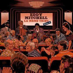 Eddy Mitchell - La même tribu (Vol. 2)