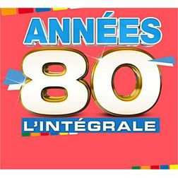 L'Intégrale Des Années 80 - Artistes Des Années 80