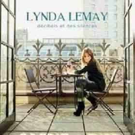 Lynda Lemay - Decibels et des silences