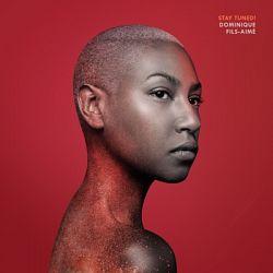 Dominique Fils - Aimé-Stay Tuned!