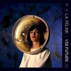 La Féline - Vie future