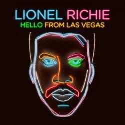 Lionel Richie - Hello From Las Vegas (Deluxe) 2019