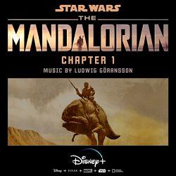Ludwig Göransson - The Mandalorian: Chapter 1 (Original Score)