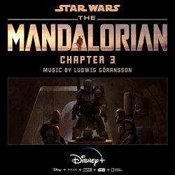 Ludwig Göransson - The Mandalorian: Chapter 3 (Original Score)