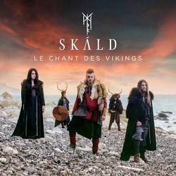 SKÁLD - Le chant des Vikings (Alfar Fagrahvél Edition)