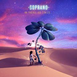 Soprano - Du Phoenix aux étoiles