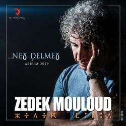 Zedek Mouloud - Neɣ Ḍelmeɣ !