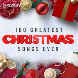 100 Greatest Christmas Songs Ever [Top Xmas Pop Hits] (2019) MP3 [320 kbps]