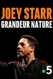Joey Starr Grandeur Nature