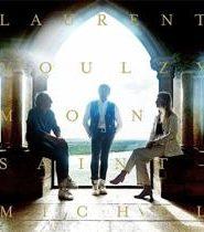 Laurent Voulzy 2019 : Mont Saint-Michel Le Concert