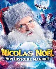 Nicolas Noël : Mon histoire magique