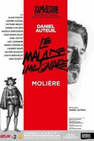 Le Malade Imaginaire avec Daniel Auteuil au Théâtre de Paris