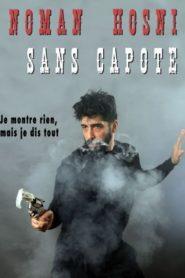 Noman Hosni – Sans Capote