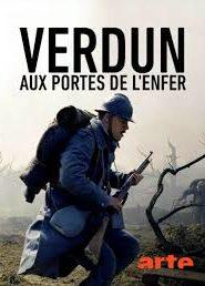 Verdun, aux portes de l'enfer