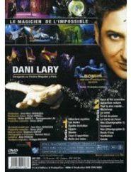 Dani Lary le magicien de l'impossible