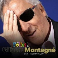 Gilbert Montagné - Les folies
