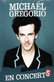 Michaël Gregorio – En Concerts