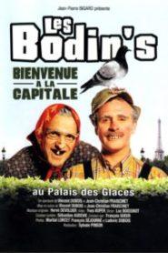 Les Bodin's – Bienvenue à la capitale