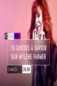 10 choses à savoir sur Mylène Farmer