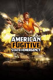 American Fugitive State of Emergency